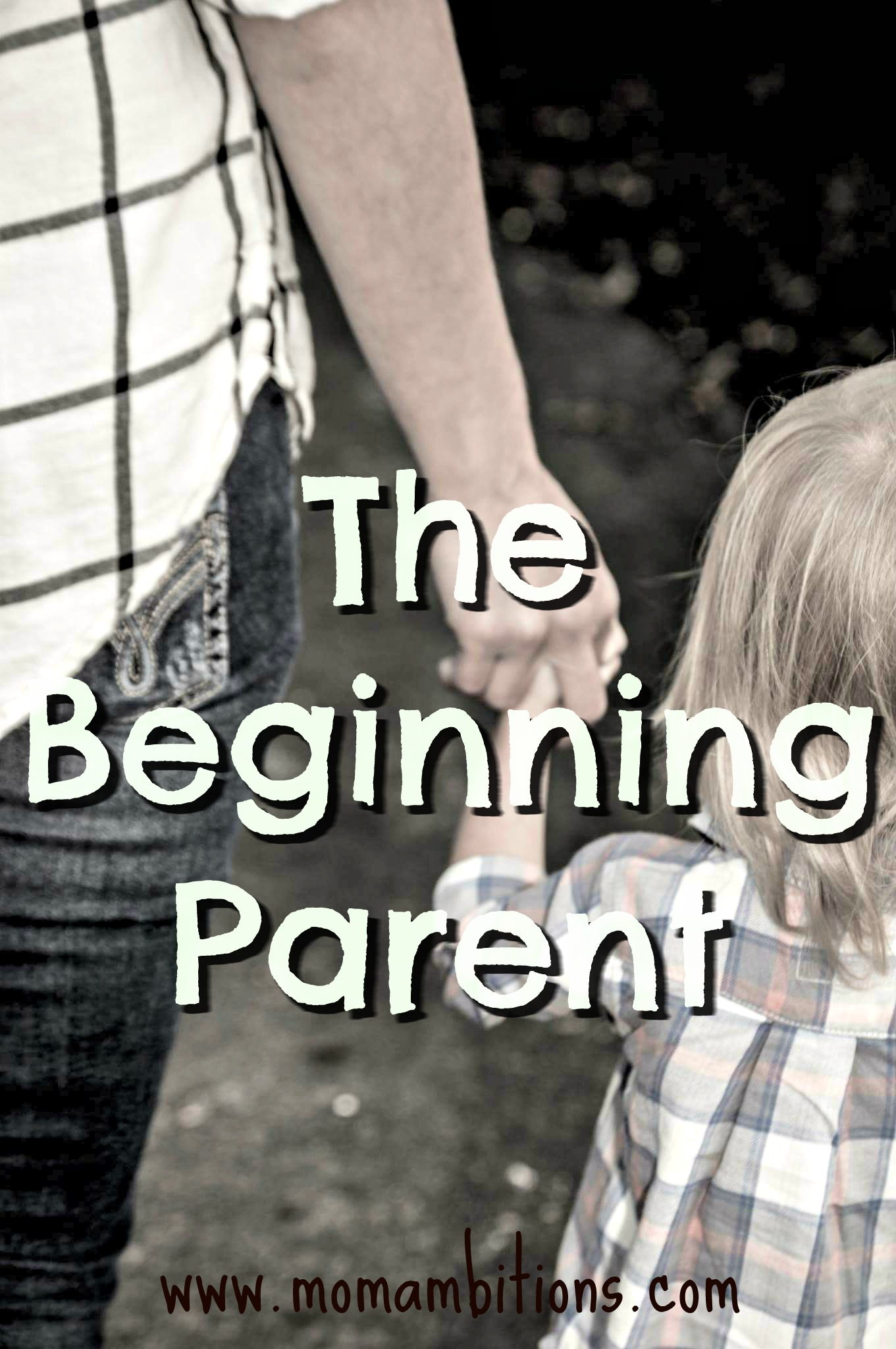 The Beginning Parent