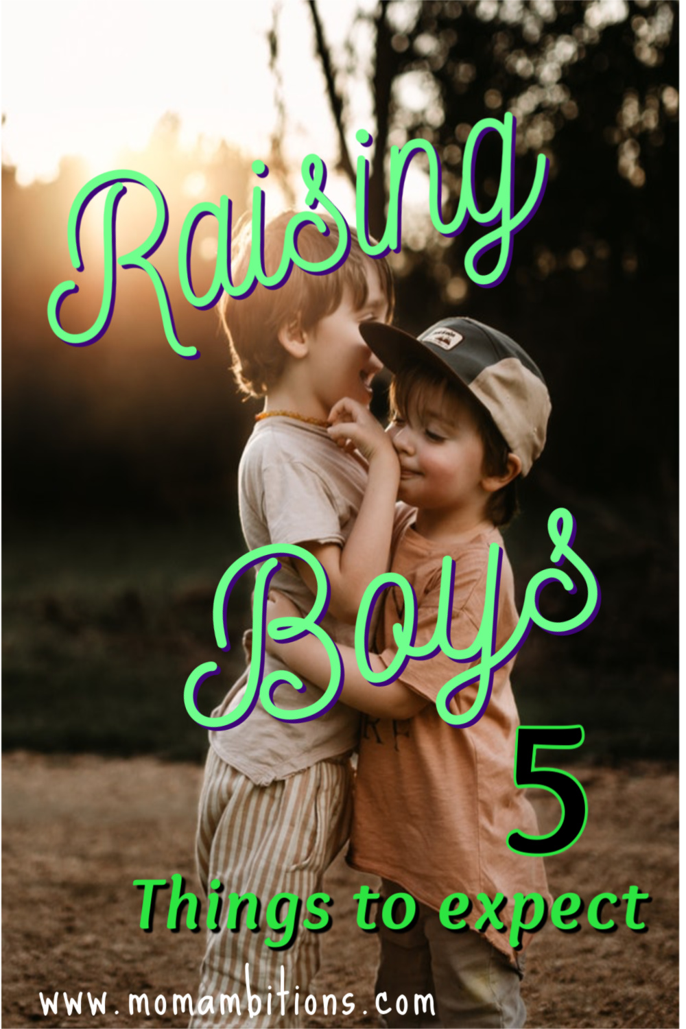 Raising Boys, here are 5 things to expect