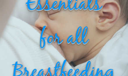 Nursing Essentials for the Breastfeeding Mom